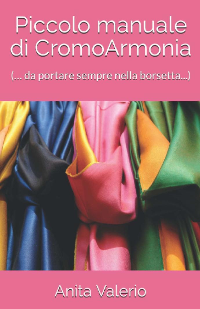 Anita Valerio Piccolo manuale di CromoArmonia
